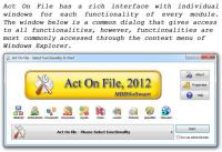 Screenshot programu Act On File 2012 2.0.32.0